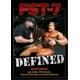 DVD: FST-7 DEFINITED